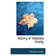 History of Mahaska County