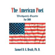 The American Poet : Weedpatch Gazette for 2009