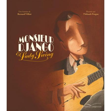 Monsieur Django et Lady Swing - eBook (The Big Book Of Swing)