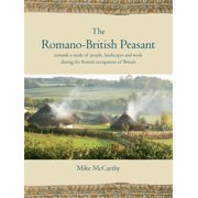 The Romano-British Peasant - eBook