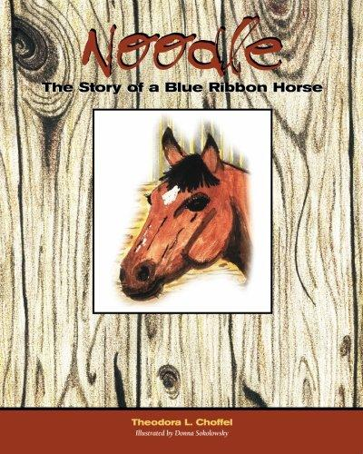 Noodle : The Story of a Blue Ribbon Horse
