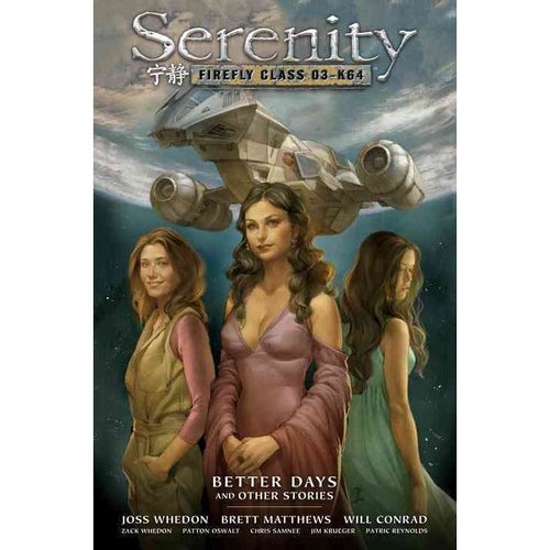 Serenity 2: Better Days and Other Stories