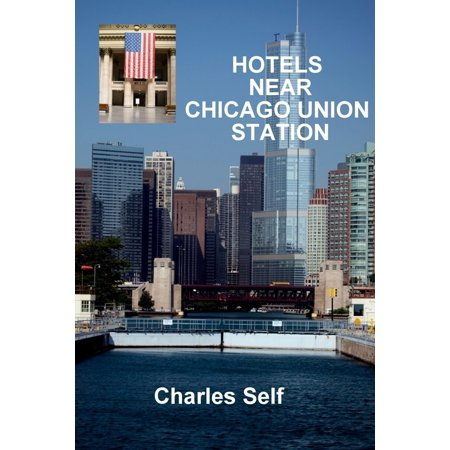 Hotels Near Chicago Union Station - (Mall Near Chicago)
