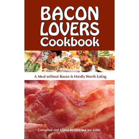 Bacon Lovers Cookbook ()