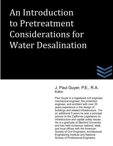 Click here to buy An Introduction to Pretreatment Considerations for Water Desalination.