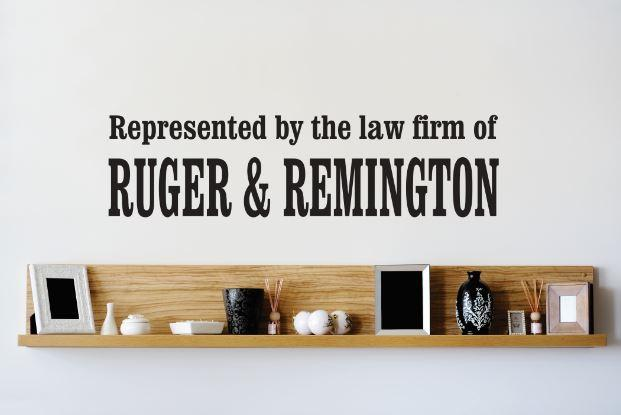 Custom Wall Decal Vinyl Sticker : Represented By The Law Firm Of Ruger And Remington Quote Bedroom... by Design With Vinyl