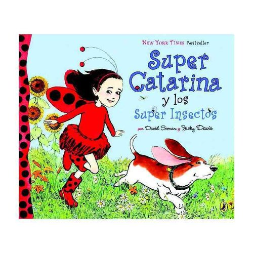 Super Catarina y los super insectos / Ladybug Girl and the Bug Squad