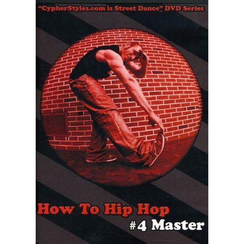 How To Hip Hop, Vol. 4: Master