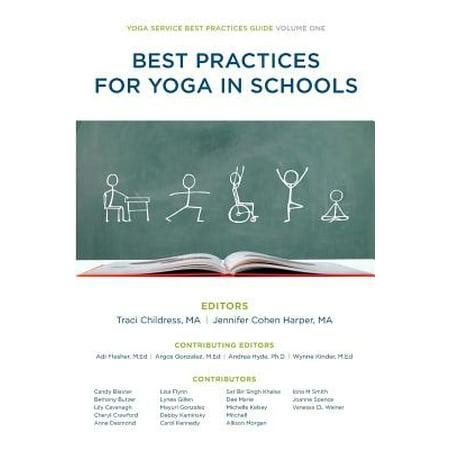 Best Practices for Yoga in Schools (Service Department Best Practices)