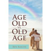 Age Old Vs. Old Age - eBook