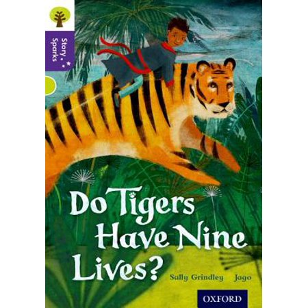 Oxford Reading Tree Story Sparks : Oxford Level 11: Do Tigers Have Nine Lives?