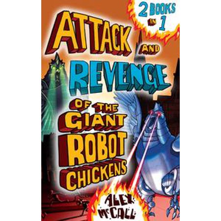Attack and Revenge of the Giant Robot Chickens - eBook](Robot Chicken Clips)