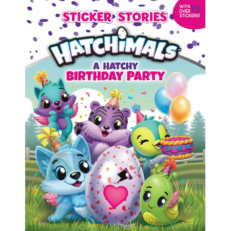 A Hatchy Birthday Party (Sticker Stories)](Party Store Thousand Oaks)