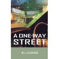 A One-Way Street