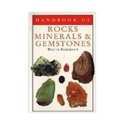 Handbook of Rocks, Minerals, & Gemstones