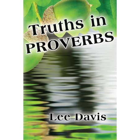 Truths in Proverbs