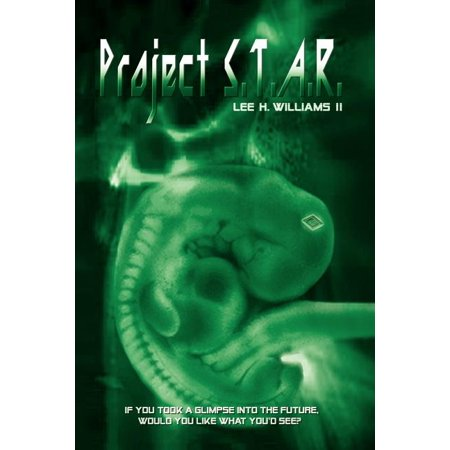 Project S.T.A.R. : If You Could Take a Glimpse Into the Future, Would You Like What You'd See?