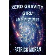 Zero Gravity Girl (Paperback)