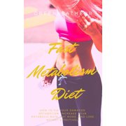 Fast Metabolism Diet - eBook
