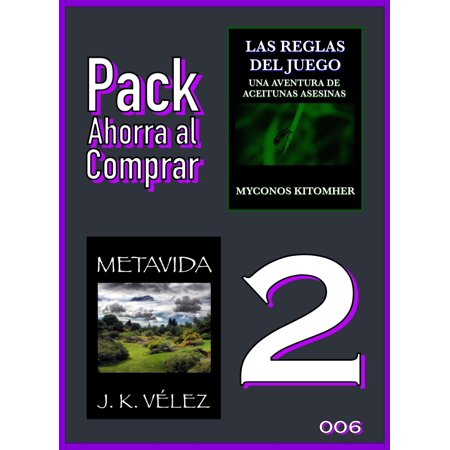 Pack Ahorra al Comprar 2: 006: Las reglas del juego: Una aventura de aceitunas asesinas & Metavida - eBook - Juegos De Halloween De Terror