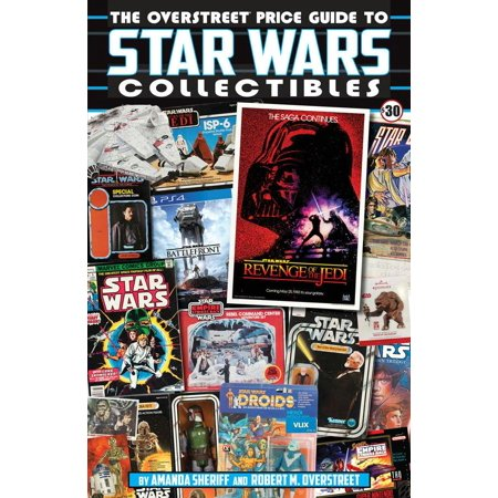 The Overstreet Price Guide to Star Wars Collectibles (Pride Stars)