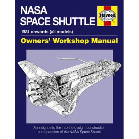 NASA Space Shuttle Manual : An Insight into the Design, Construction and Operation of the NASA Space (New York Department Of Design And Construction)