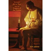 Georges de La Tour and the Enigma of the Visible - eBook