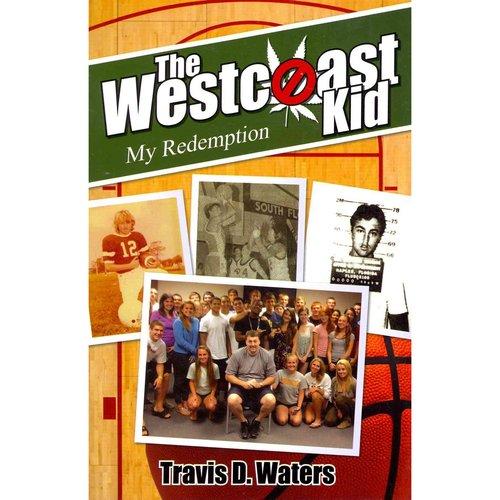 The Westcoast Kid: My Redemption