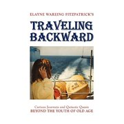 Traveling Backward - Hardcover