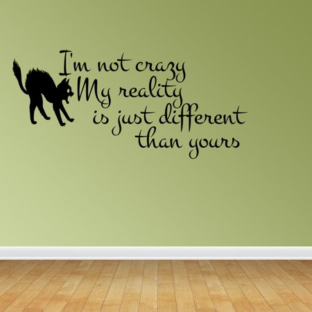 Crazy Alice (Wall Decal Quote Alice In Wonderland Quote I'm Not Crazy Cheshire Sayings)