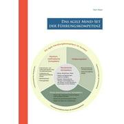 Das agile Mind - Set der Führungskompetenz - eBook