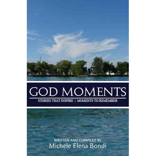 God Moments:: Stories That Inspire, Moments to Remember