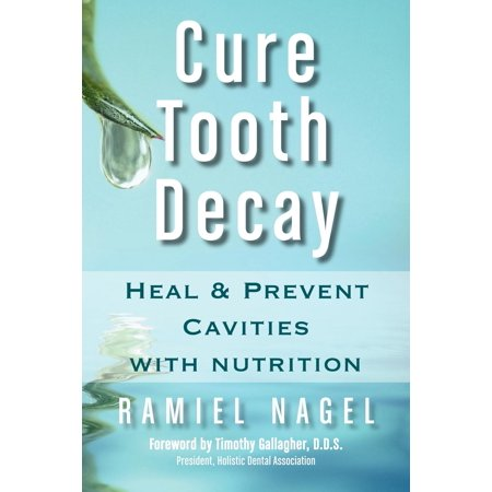 Cure Tooth Decay : Heal and Prevent Cavities with (Best Way To Stop Tooth Decay)
