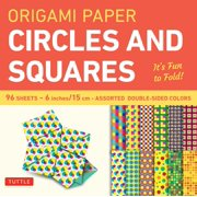 Origami Paper - Circles and Squares 6 Inch - 96 Sheets: Tuttle Origami Paper: High-Quality Origami Sheets Printed with 12 Different Patterns: Instructions for 6 Projects Included (Other)