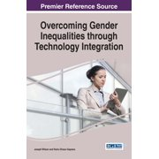 Overcoming Gender Inequalities through Technology Integration - eBook