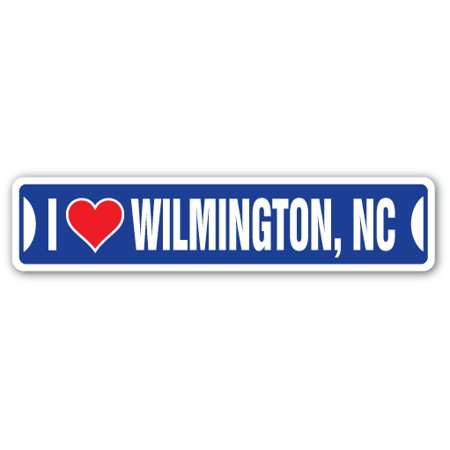 I LOVE WILMINGTON, NORTH CAROLINA Street Sign nc city state us wall road décor gift