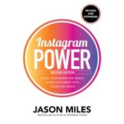 Instagram Power : Build Your Brand and Reach More Customers with Visual Influence (Edition 2) (Paperback)