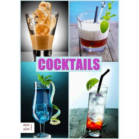 Cocktails - Klassiker und neue Rezepte. Die coolsten und besten Drinks, Partydrinks, Aperitifs und Digestifs. Damit mischen Sie jede Party auf! - eBook (Mischen Sie Rot Und Schwarz)