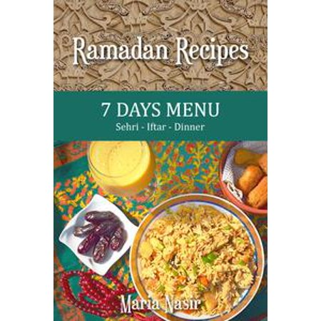 Ramadan Recipes: 7 Days Menu - eBook (Seven Layer Dip Recipe)