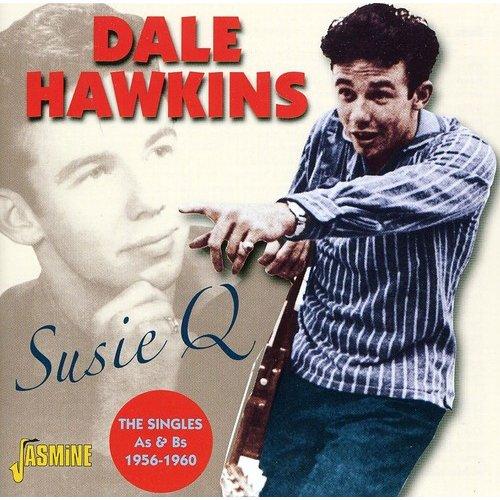 Susie Q - Singles A's & B's 1956-60