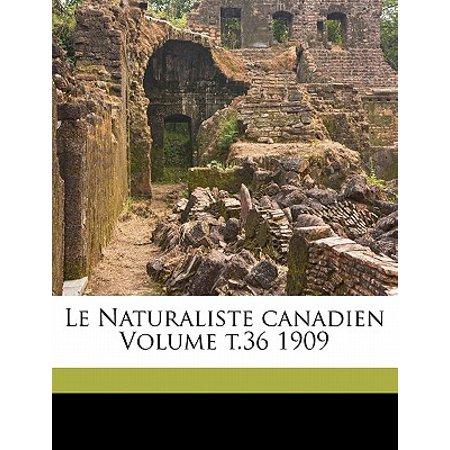 Le Naturaliste Canadien Volume T.36 1909