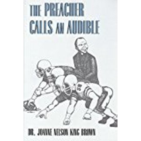 The Preacher Calls An Audible