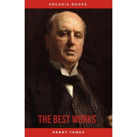 Henry James: The Best Works - eBook (Best Aqwal E Zareen)