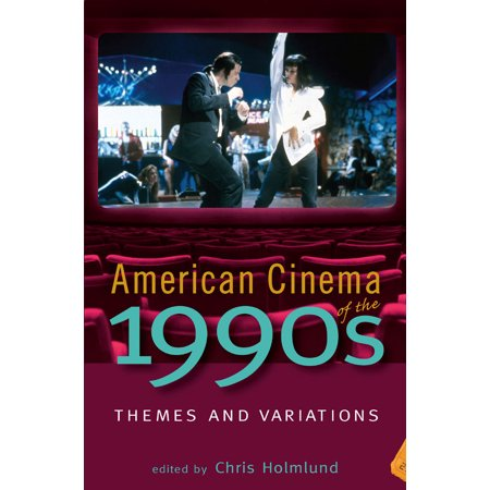 American Cinema of the 1990s : Themes and - Decade Themes