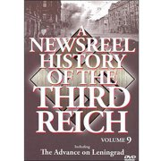 A Newsreel History Of The Third Reich, Vol. 9: The Advance On Leningrad by RYKO DISTRIBUTION