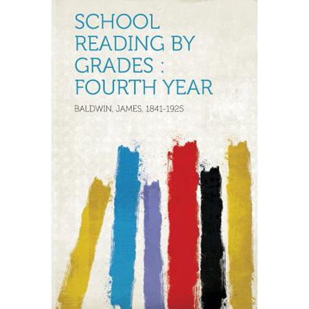 School Reading by Grades : Fourth Year