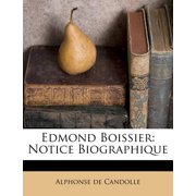 Edmond Boissier : Notice Biographique