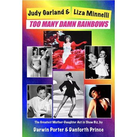 Judy Garland & Liza Minnelli: Too Many Damn Rainbows (Paperback) Liza Minnelli Signed