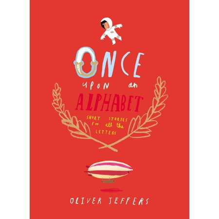 Once Upon an Alphabet : Short Stories for All the - Bubble Alphabet Letters