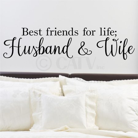 Best Friends For Life; Husband And Wife Vinyl Lettering Wall Decal Sticker (6